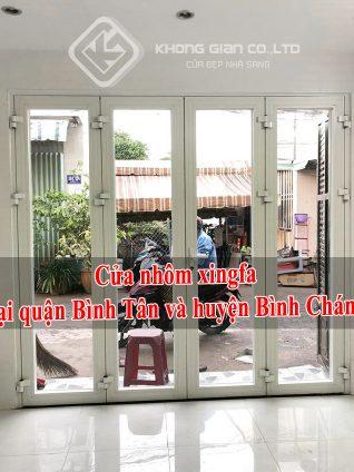 Nhôm Kính Không Gian là đơn vị hàng đầu trong lĩnh vực gia công, lắp đặt cửa nhôm xingfa quận Bình Tân và huyện Bình Chánh uy tín chất lượng giá thành hợp lý